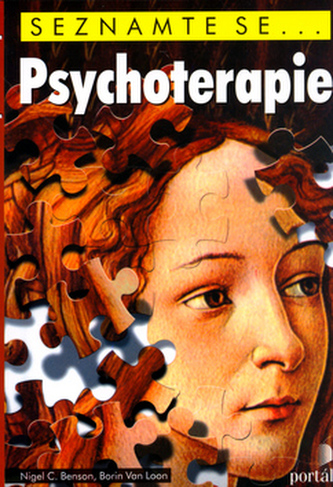 Psychoterapie - Seznamte se... - Benson, Nigel