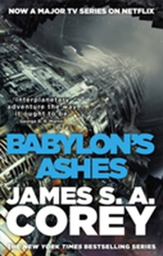 Babylon´s Ashes : Book Six of the Expanse - Corey James S.A.