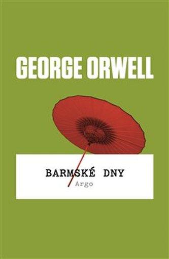 Barmské dny - George Orwell
