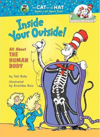 Inside Your Outside! All About the Human Body - Rabe, Tish