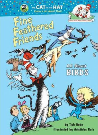 Fine Feathered Friends: All About Bird - Rabe, Tish