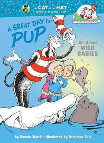 A Great Day for Pup: All About Wild Babies - Worth Bonnie