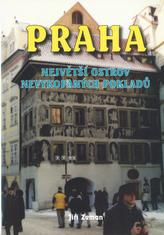 Praha největší ostrov nevykopaných pokladů