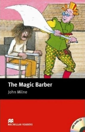 The Magic Barber - With Audio CD - Milne, John