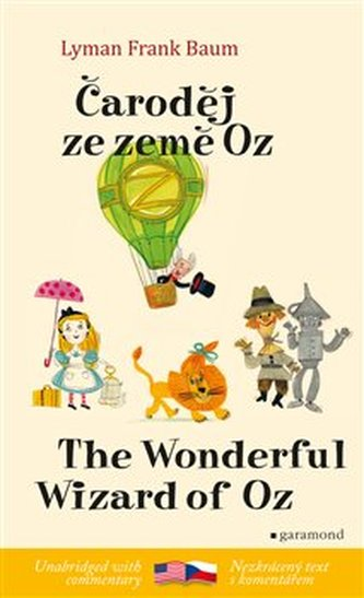 Čaroděj ze země Oz/ The Wonderful Wizard of Oz - Lyman Frank Baum