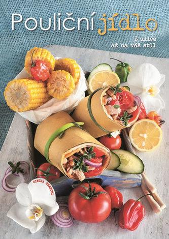 Pouliční jídlo - Z ulice až na váš stůl - Trenchi Cinzia
