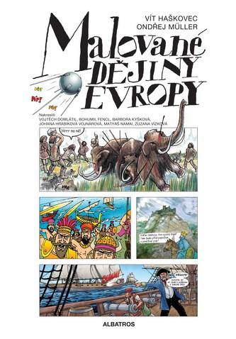 Malované dějiny Evropy - Vít Haškovec