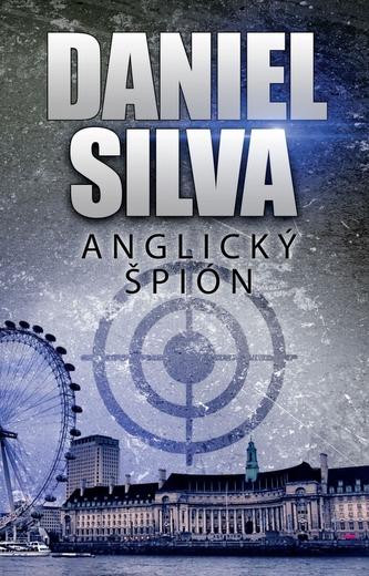 Anglický špión, 2. vydanie - Daniel Silva