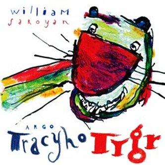 Tracyho tygr - William Saroyan