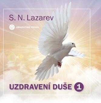 Uzdravení duše 1 - S.N.Lazarev
