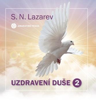 Uzdravení duše 2 - S.N.Lazarev
