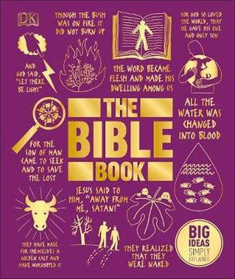 The Bible Book : Big Ideas Simply Explained - Kolektiv Autorů