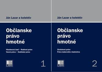 Občianske právo hmotné 1. a 2. zväzok - Lazar, Ján