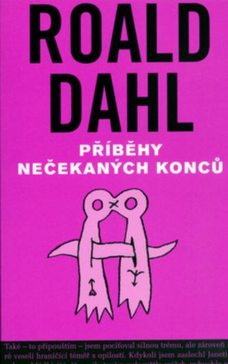 Příběhy nečekaných konců - Roald Dahl