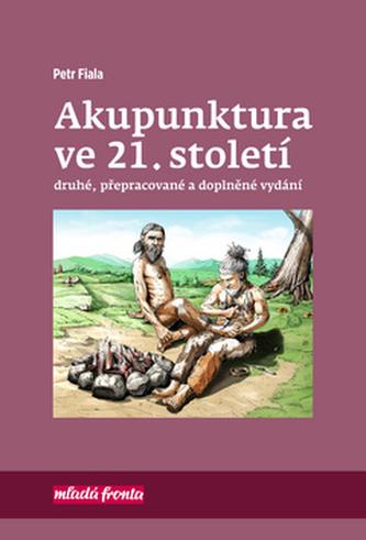 Akupunktura ve 21. století - Petr Fiala