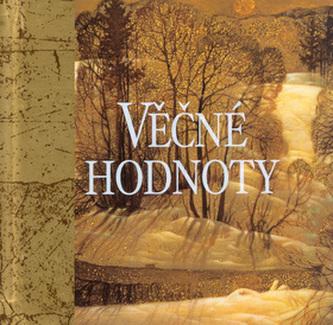 Věčné hodnoty - Exley Helen