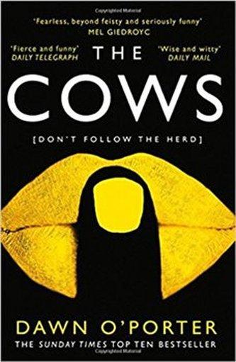 The Cows - Dawn O´Porter