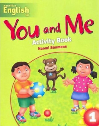 You and Me 1: Activity Book - Simmons Naomi