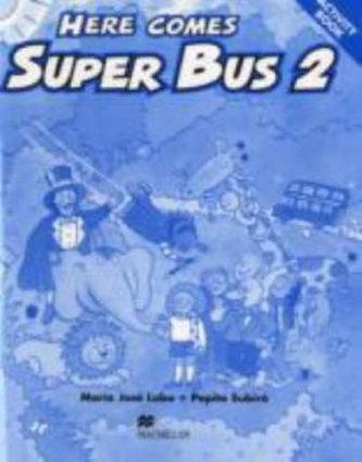Here Comes Super Bus 2 Activity Book - Lobo Maria José