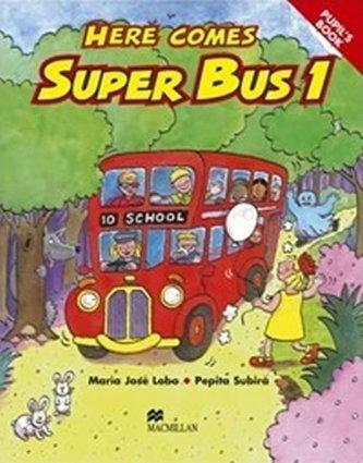 Here Comes Super Bus 1: Activity Book - Lobo Maria José