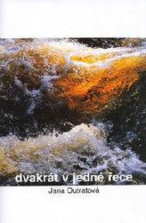 Dvakrát v jedné řece