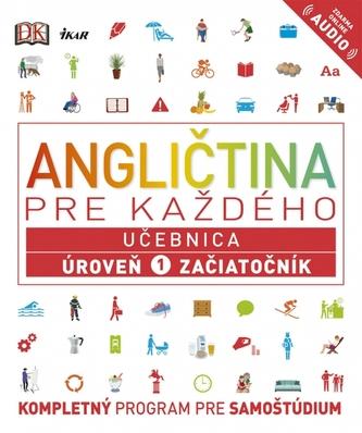 Angličtina pre každého - Učebnica: Úroveň 1 pre začiatočníkov - kolektiv