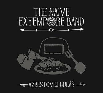 Azbestovej guláš - CD - The Naive Extempore Band