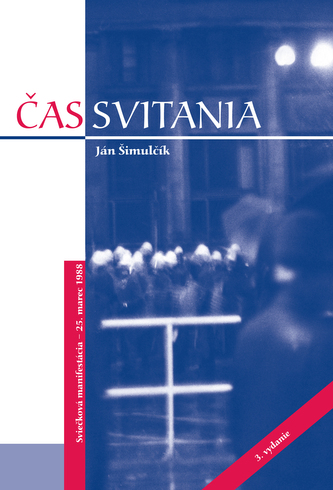 Čas svitania, 3.vydanie - Šimulčík, Ján