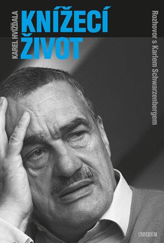 Knížecí život - Karel Schwarzenberg