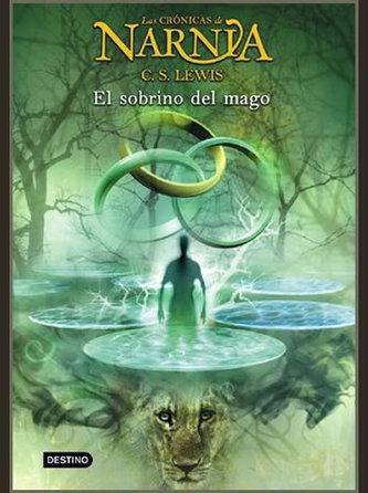 Las Crónicas de Narnia 1: El Sobrino del Mago - Lewis Ch.