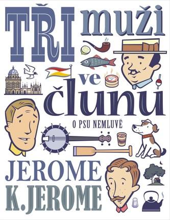 Tři muži ve člunu (o psu nemluvě) - Jerome Jerome Klapka