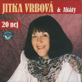 Jitka Vrbová & Akáty - 20 nej - CD - Vrbová Jitka, Chmelík Standa
