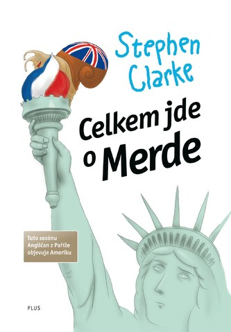 Celkem jde o Merde (brož.) - Stephen Clarke