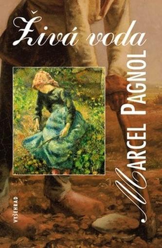 Živá voda - Marcel Pagnol