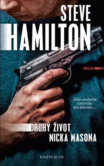 Druhý život Nicka Masona - Hamilton Steve