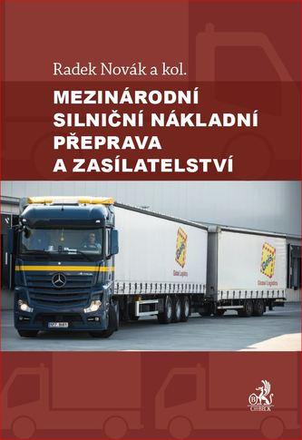 Mezinárodní silniční nákladní přeprava a zasílatelství - Náhled učebnice