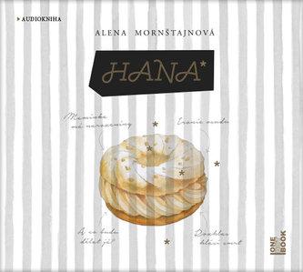 Hana - CDmp3 (Čte Tereza Dočkalová, Lenka Vlasáková) - Alena Mornštajnová