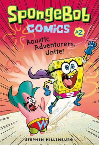 SpongeBob 2 - Dobrodruzi všech moří, spojte se! - kolektiv, Brenda Apsley, Stephen Hillenburg