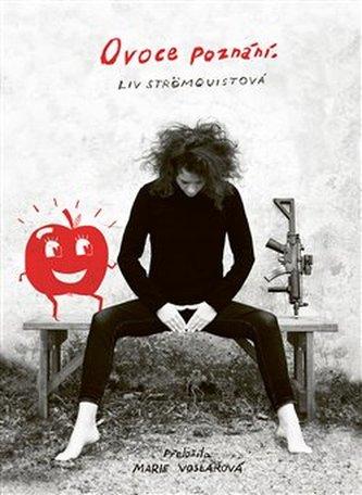 Ovoce poznání - Strömquist, Liv