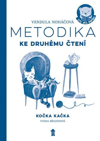 Metodika – Kočka Kačka - Noháčová Vendula