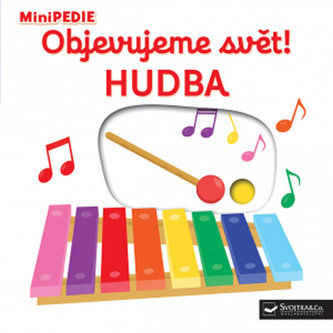 MiniPEDIE - Objevujeme svět! Hudba - Choux, Nathalie