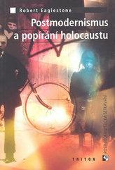 Postmoderniosmus a popírání holokaustu