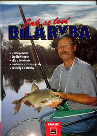 Jak se loví bílá ryba