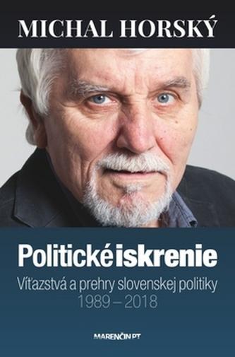 Politické iskrenie - Michal Horský