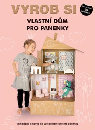 Vyrob si vlastní dům pro panenky - Samolepky a návod na výrobu garáže