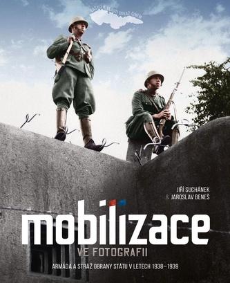 Mobilizace ve fotografii - Jaroslav Beneš