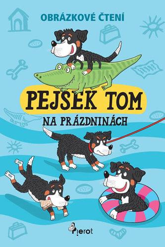 Pejsek Tom na prázdninách - Obrázkové čtení