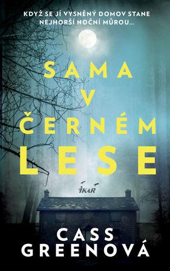Sama v černém lese - Green, Cass