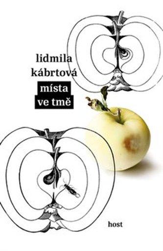 Místa ve tmě - Lidmila Kábrtová