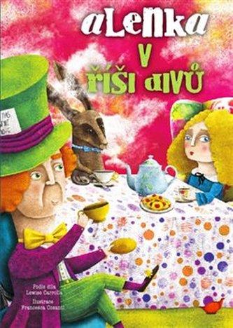 Alenka v říši divů - Lewis Carroll